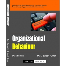 ORGANIZATIONAL BEHAVIOUR(ISBN-13: 978-93-5267-495-4)