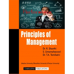 PRINCIPLES OF MANAGEMENT (ISBN-13:978-93-86532-01-5)